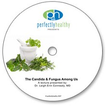 The Candida & Fungus Among Us - Lecture DVD