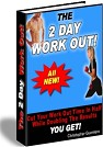 The 2 Day Workout
